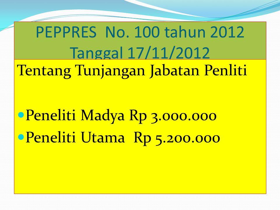 PEPPRES No. 100 tahun 2012 Tanggal 17/11/2012