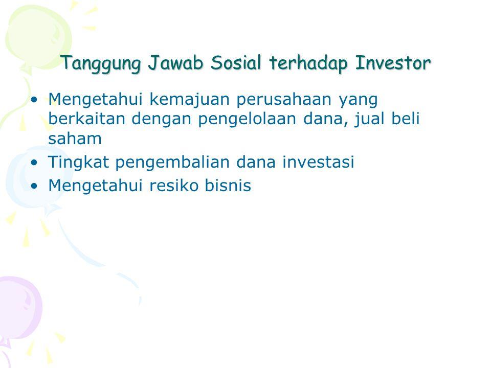 Tanggung Jawab Sosial terhadap Investor