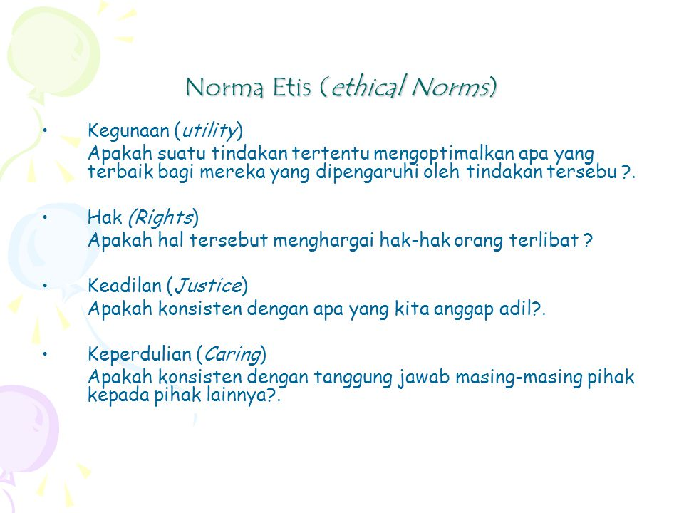 Norma Etis (ethical Norms)