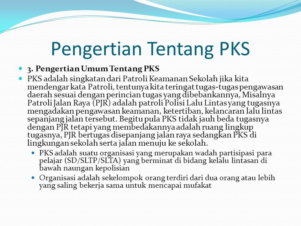 Pengertian Tentang PKS