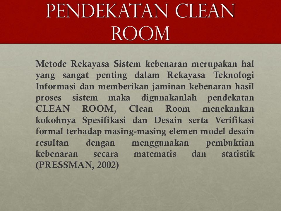 PENDEKATAN CLEAN ROOM