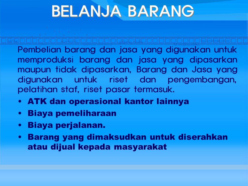 BELANJA BARANG