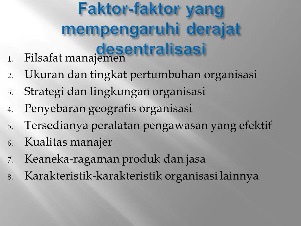 Faktor-faktor yang mempengaruhi derajat desentralisasi