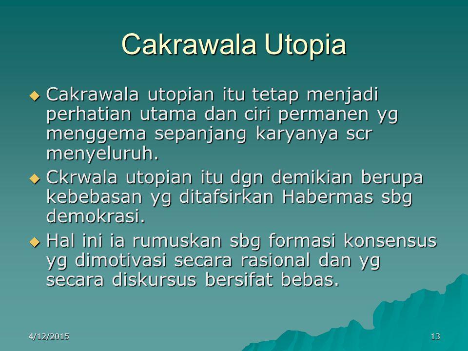 Cakrawala Utopia Cakrawala utopian itu tetap menjadi perhatian utama dan ciri permanen yg menggema sepanjang karyanya scr menyeluruh.
