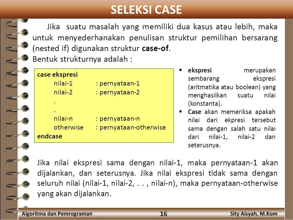 SELEKSI CASE