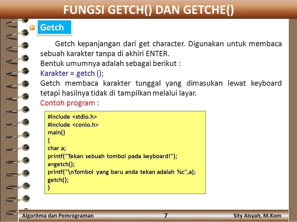 FUNGSI GETCH() DAN GETCHE()