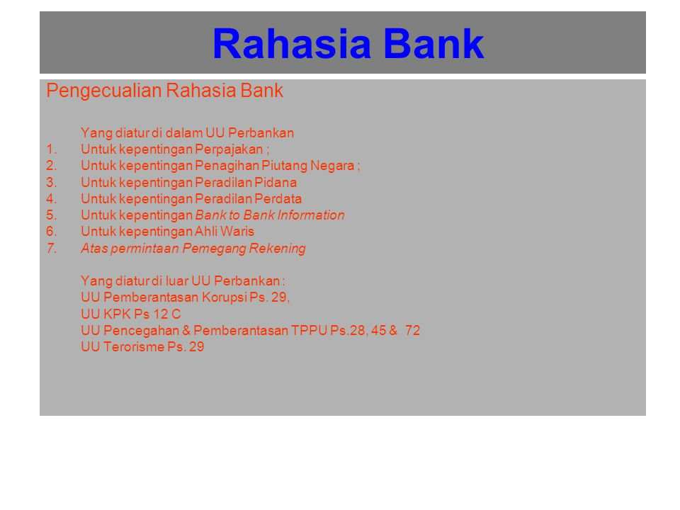 Rahasia Bank Pengecualian Rahasia Bank