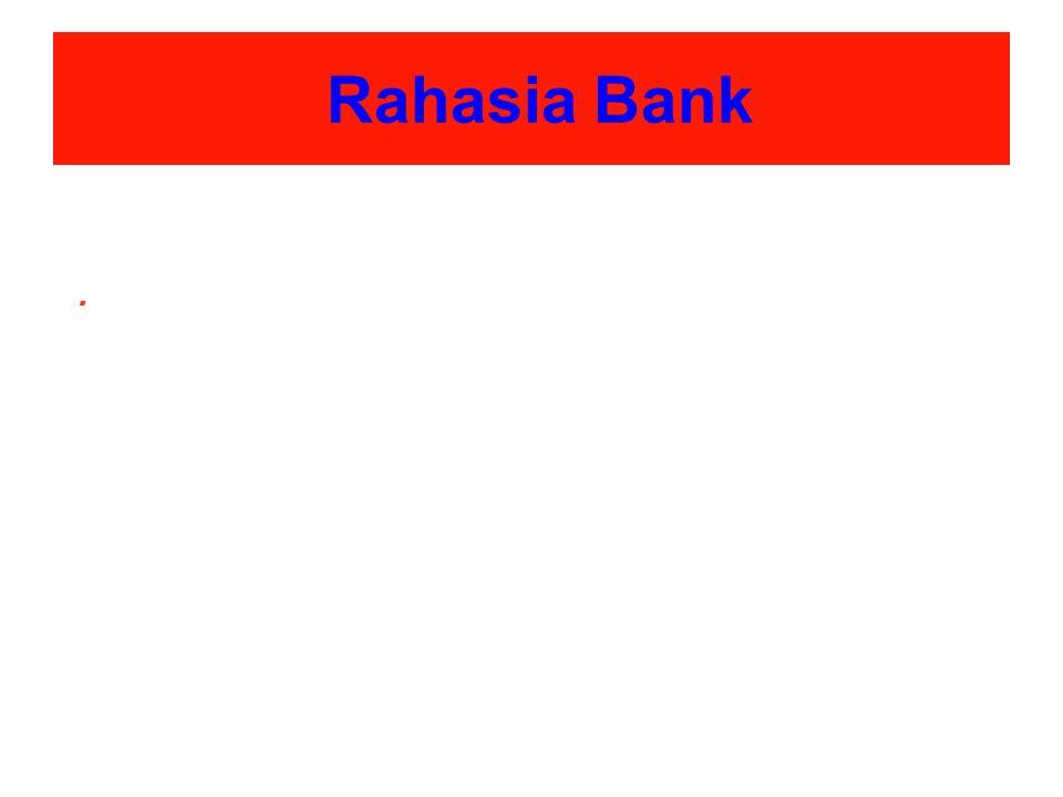 Rahasia Bank .