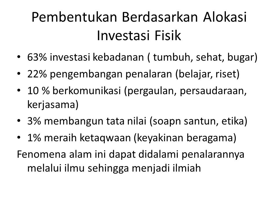Pembentukan Berdasarkan Alokasi Investasi Fisik