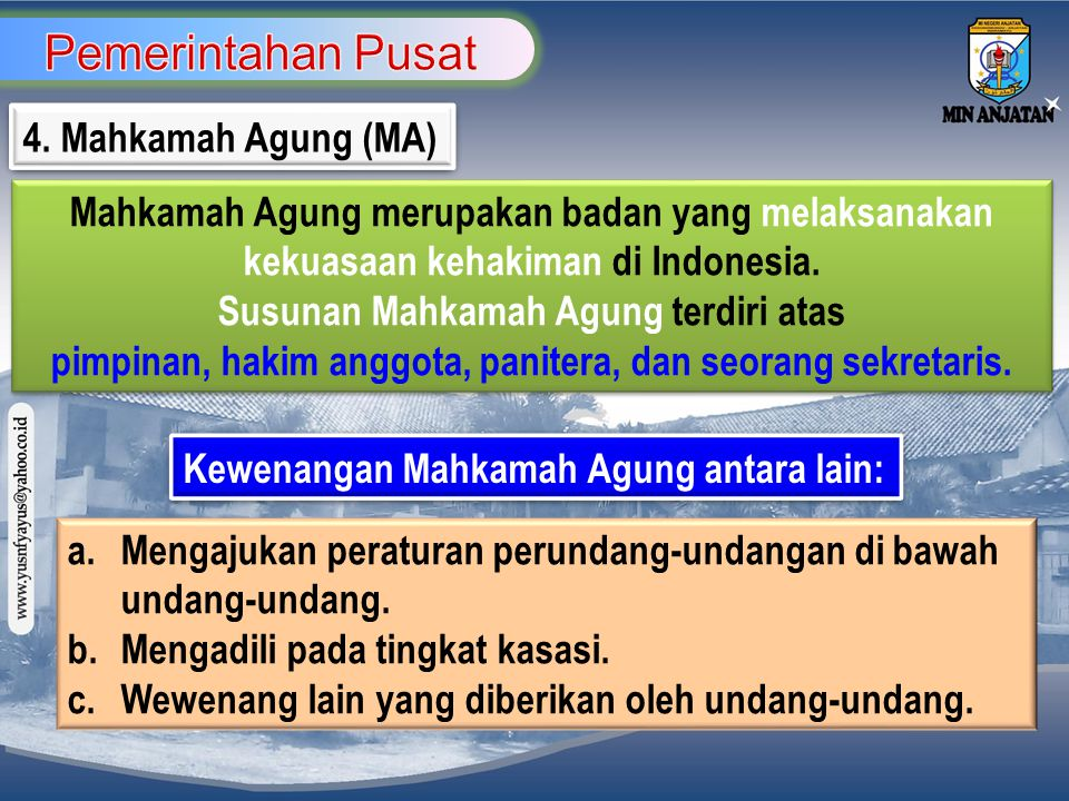 Pemerintahan Pusat 4. Mahkamah Agung (MA)