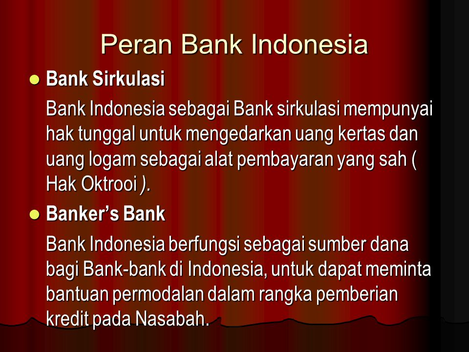 Peran Bank Indonesia Bank Sirkulasi