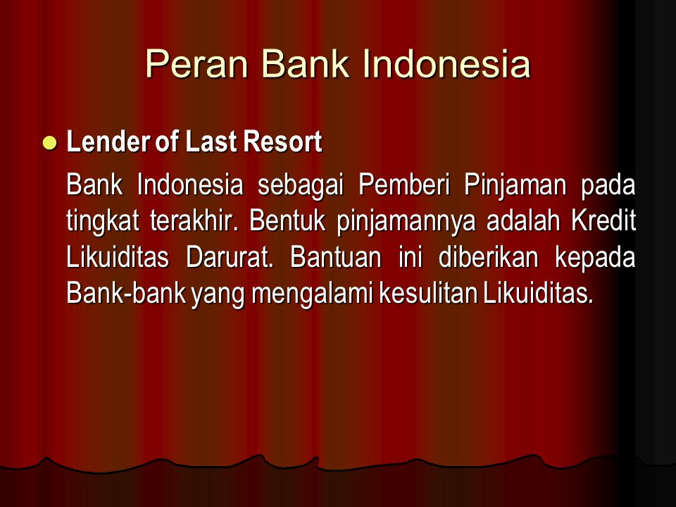 Peran Bank Indonesia Lender of Last Resort