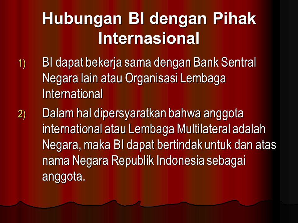 Hubungan BI dengan Pihak Internasional