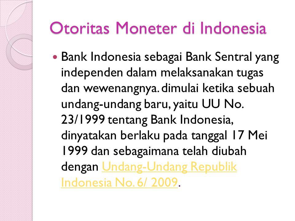 Otoritas Moneter di Indonesia
