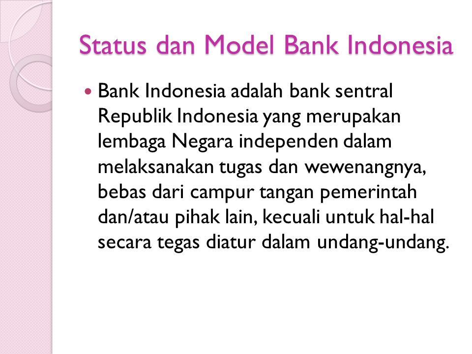 Status dan Model Bank Indonesia