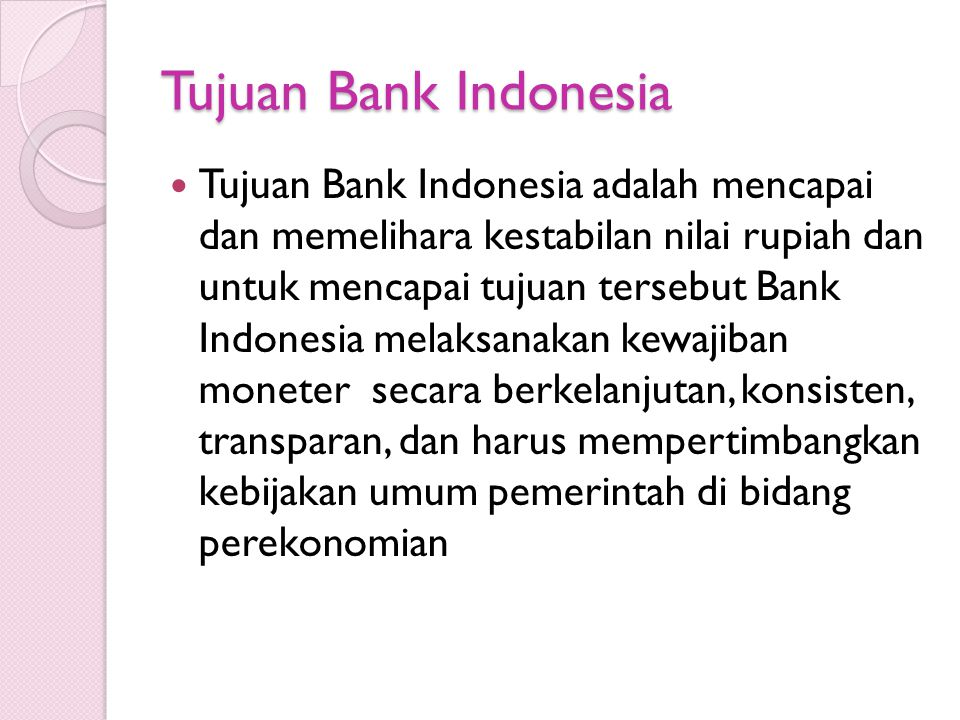 Tujuan Bank Indonesia