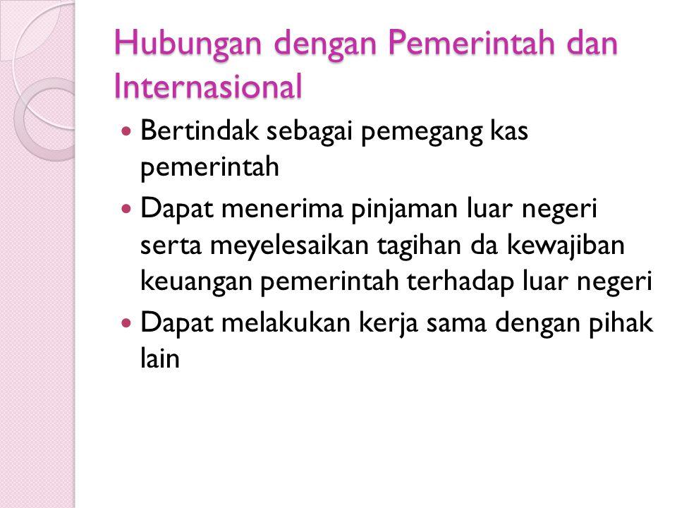 Hubungan dengan Pemerintah dan Internasional