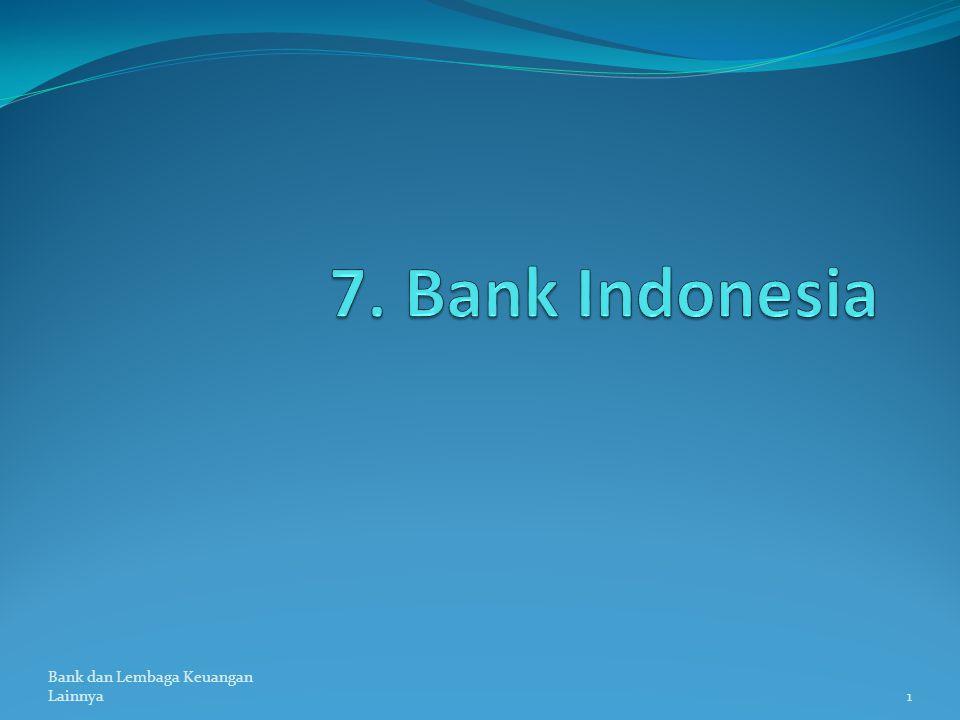 7. Bank Indonesia Bank dan Lembaga Keuangan Lainnya