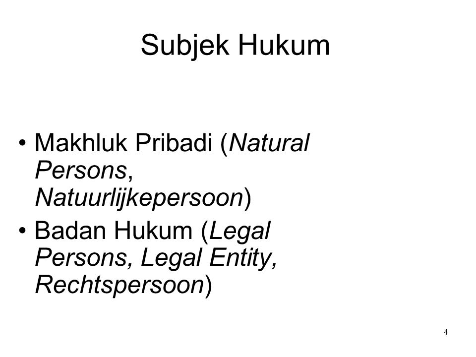 Subjek Hukum Makhluk Pribadi (Natural Persons, Natuurlijkepersoon)
