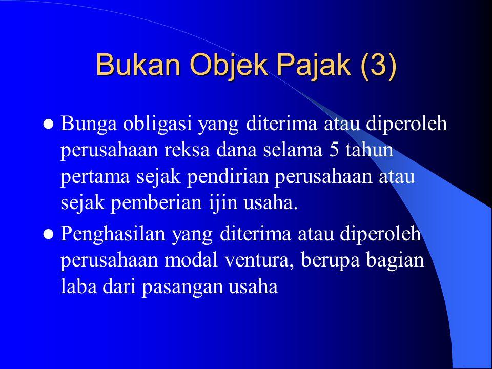 Bukan Objek Pajak (3)