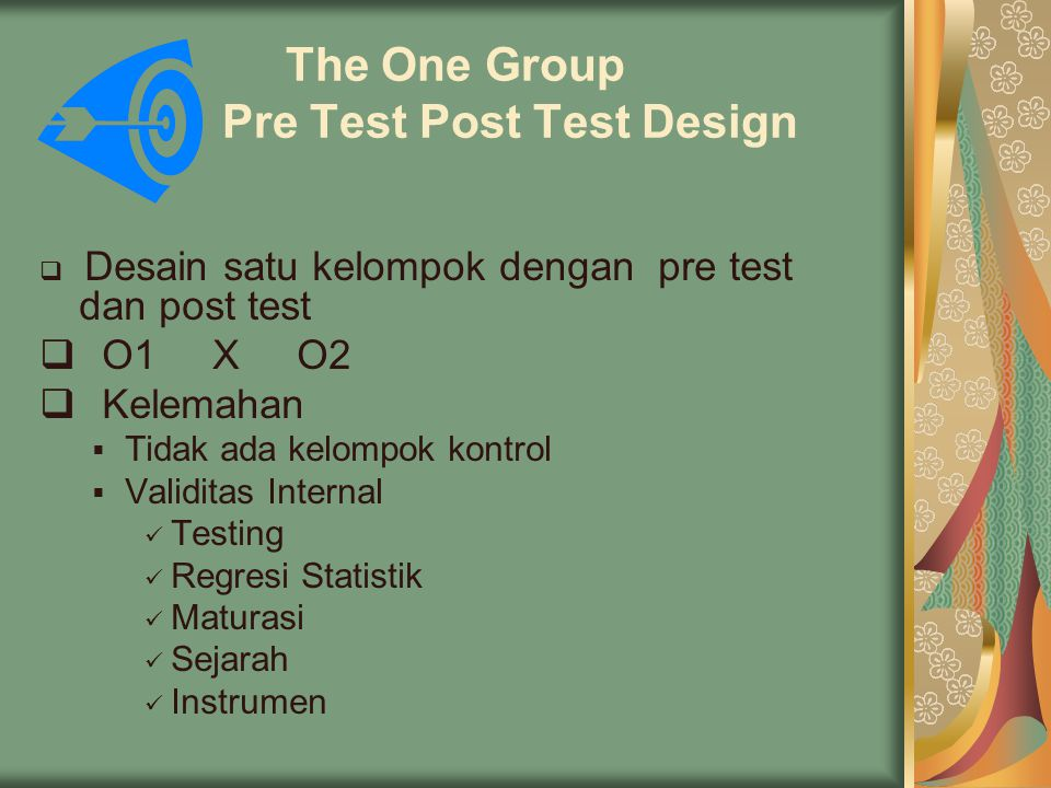 The One Group Pre Test Post Test Design