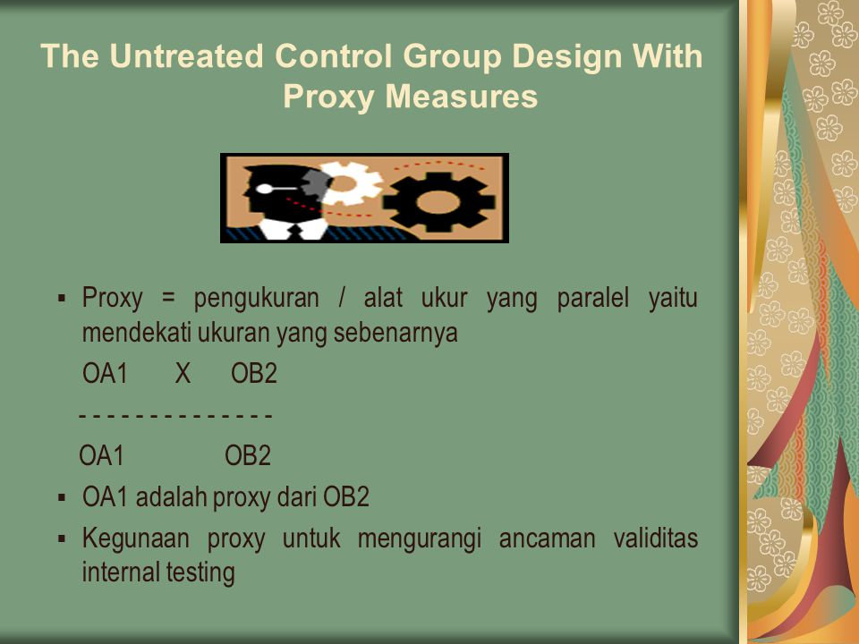 The Untreated Control Group Design With Proxy Measures
