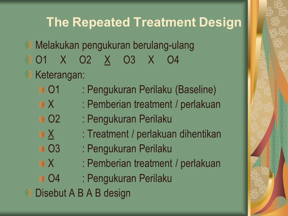 The Repeated Treatment Design