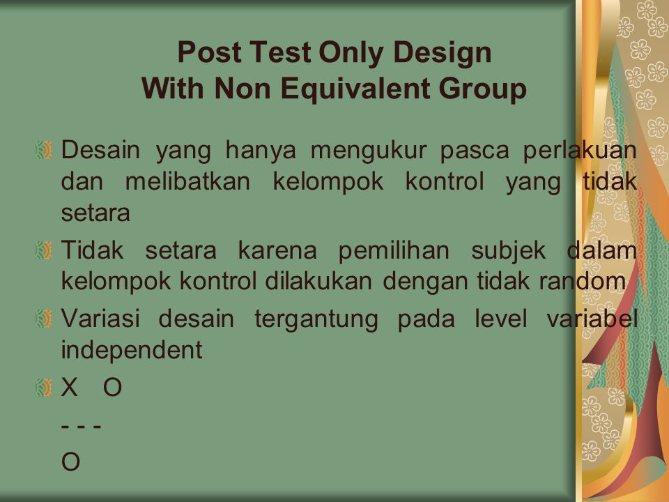 Post Test Only Design With Non Equivalent Group