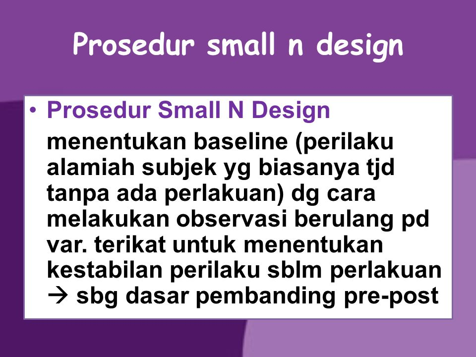 Prosedur small n design