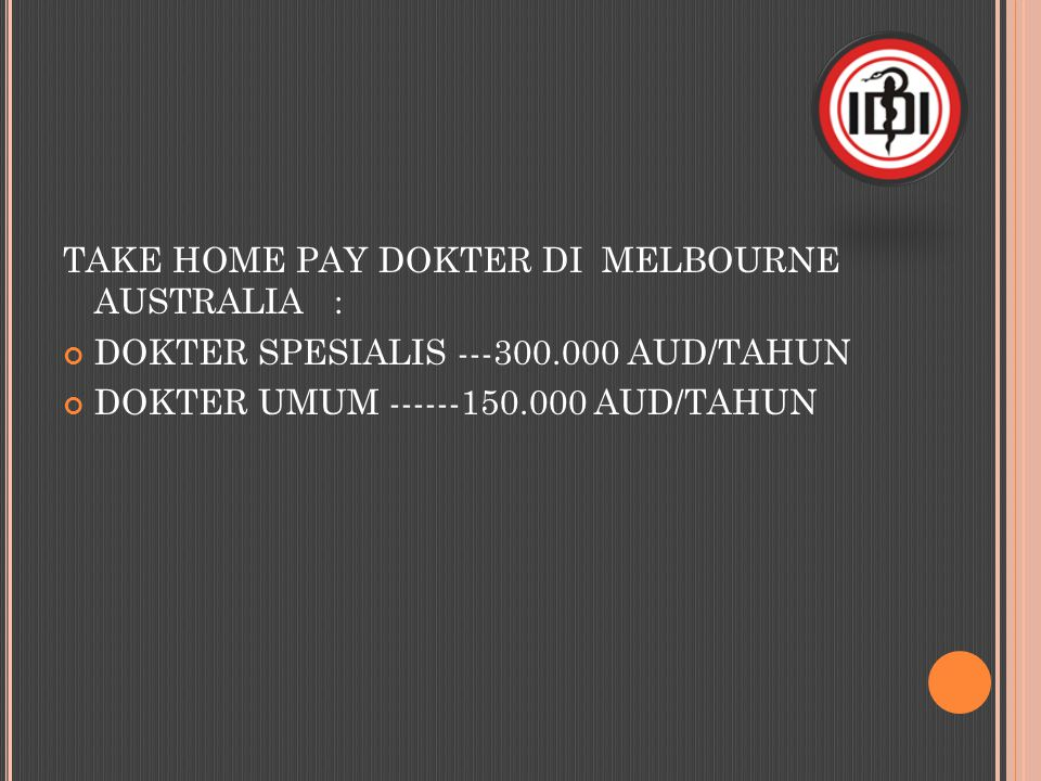 TAKE HOME PAY DOKTER DI MELBOURNE AUSTRALIA :