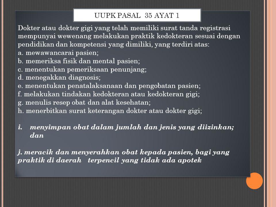UUPK PASAL 35 AYAT 1