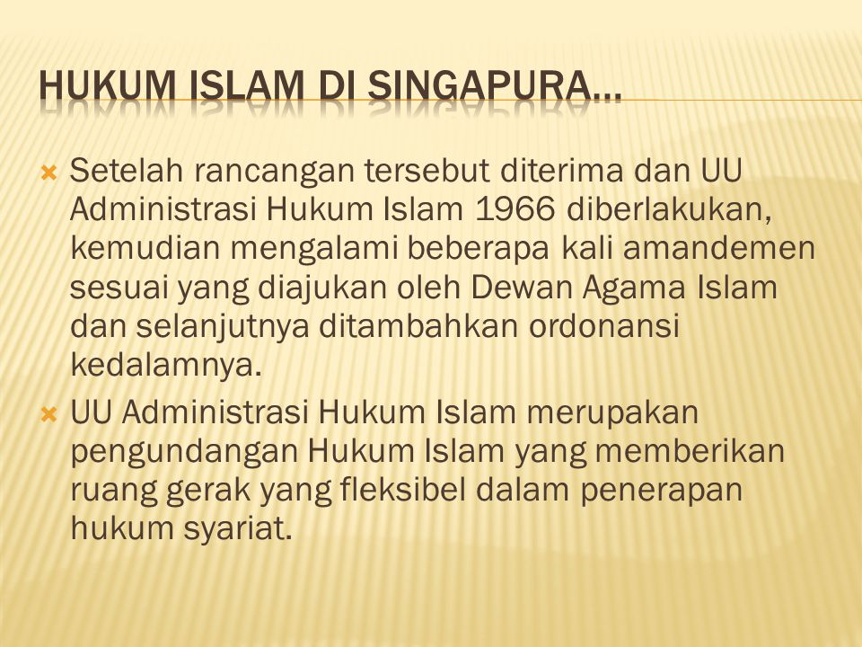 Hukum Islam di Singapura…