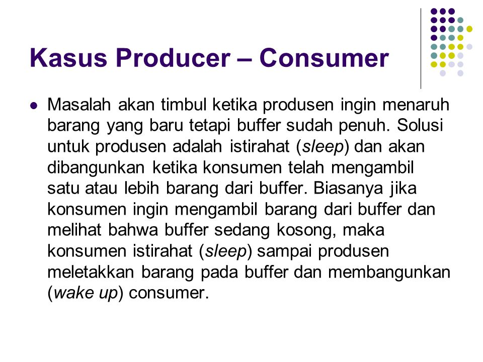 Kasus Producer – Consumer