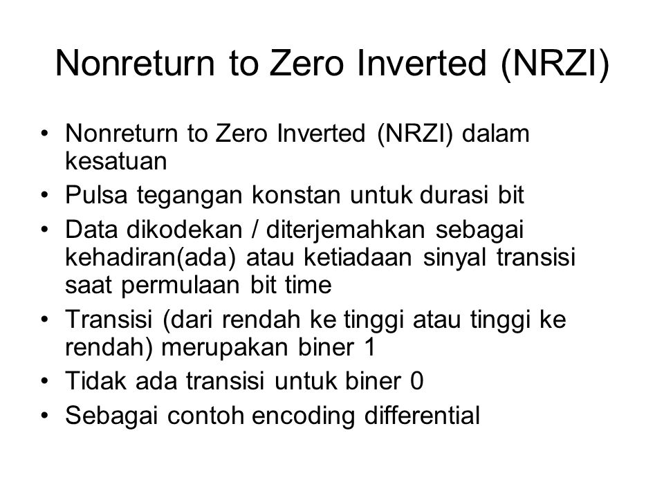 Nonreturn to Zero Inverted (NRZI)
