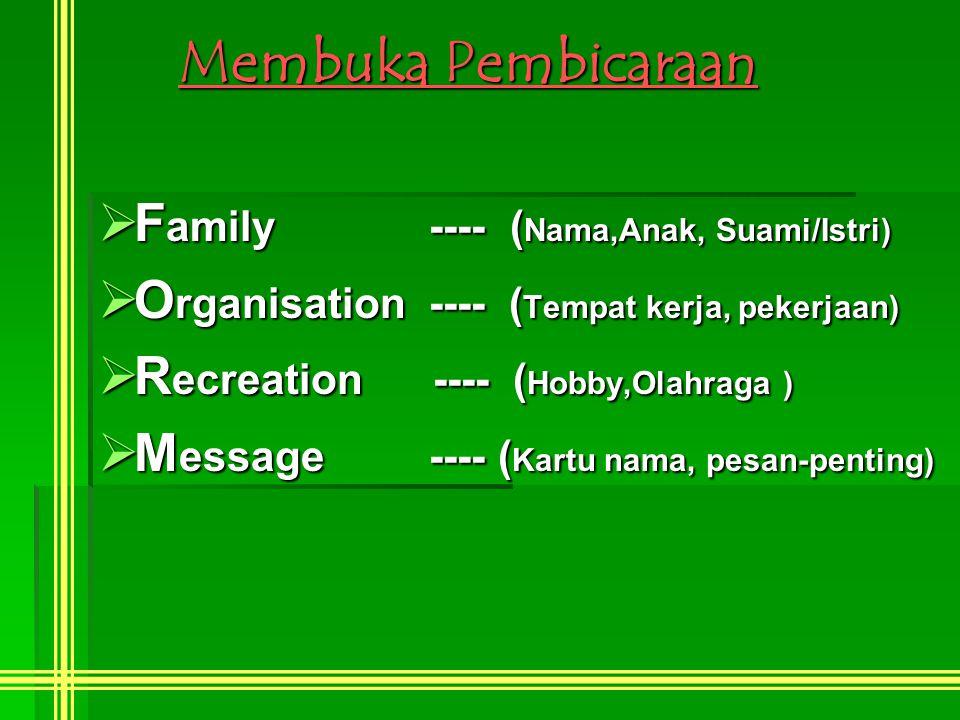 Membuka Pembicaraan Family ---- (Nama,Anak, Suami/Istri)