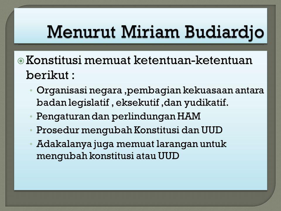 Menurut Miriam Budiardjo
