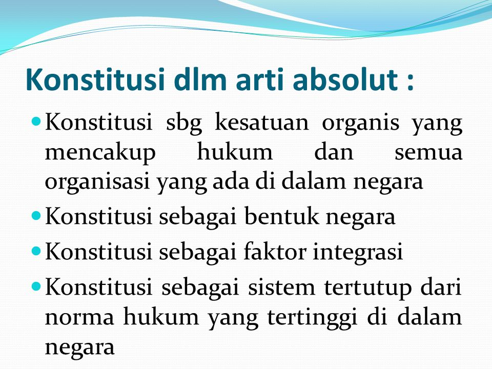 Konstitusi dlm arti absolut :