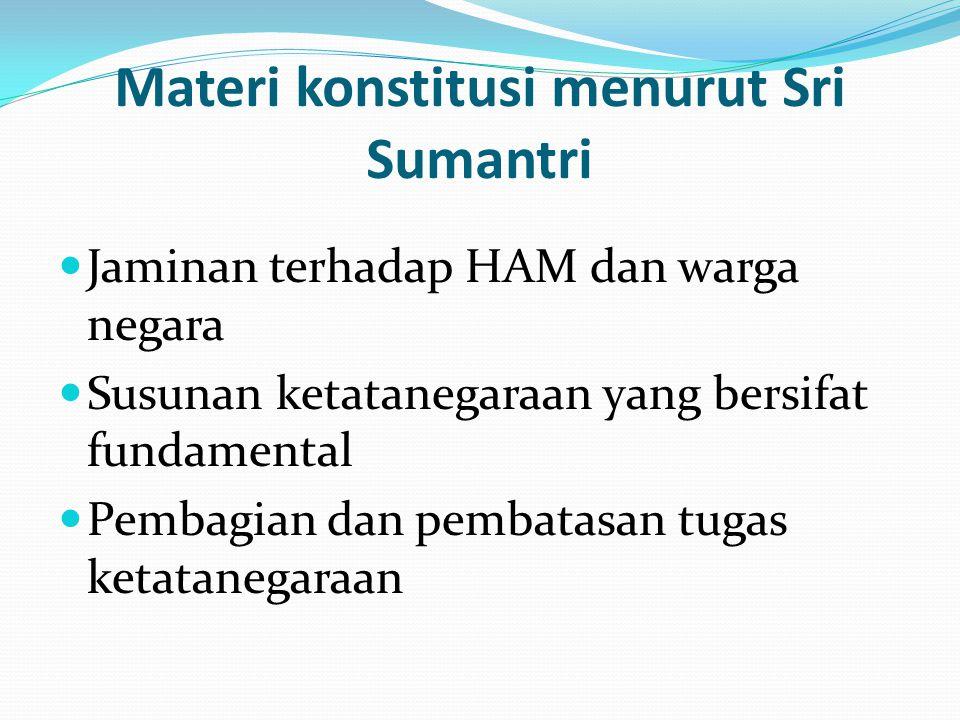 Materi konstitusi menurut Sri Sumantri