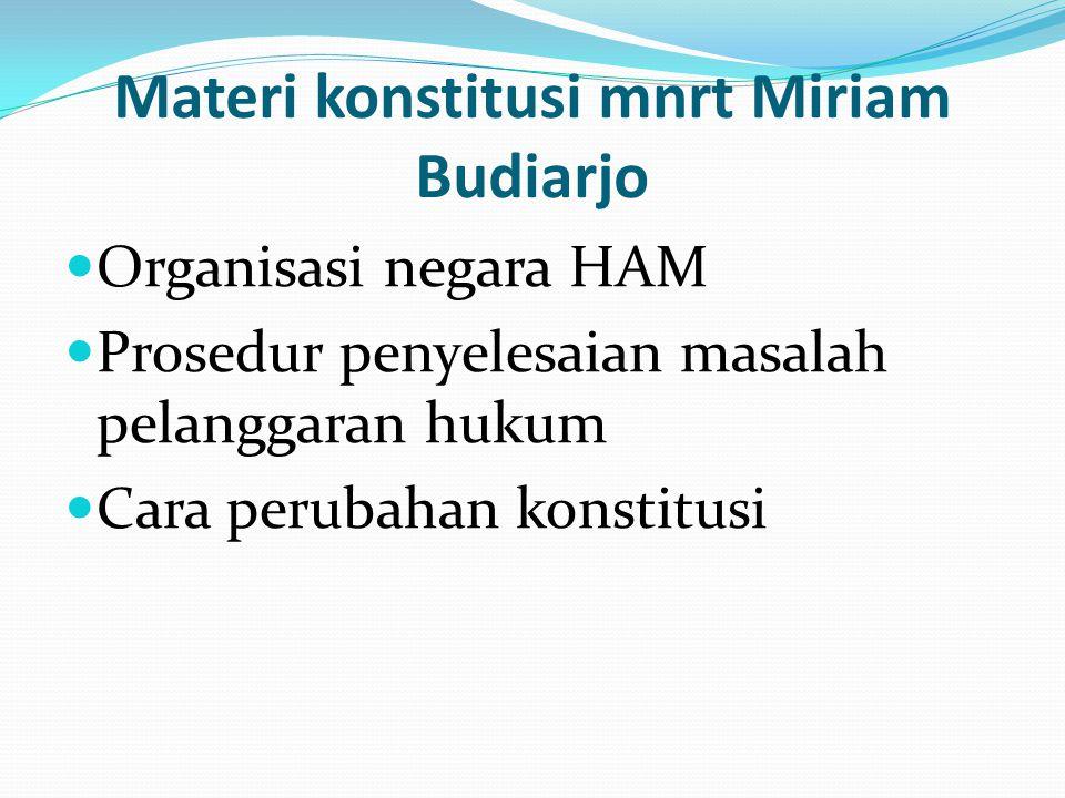 Materi konstitusi mnrt Miriam Budiarjo