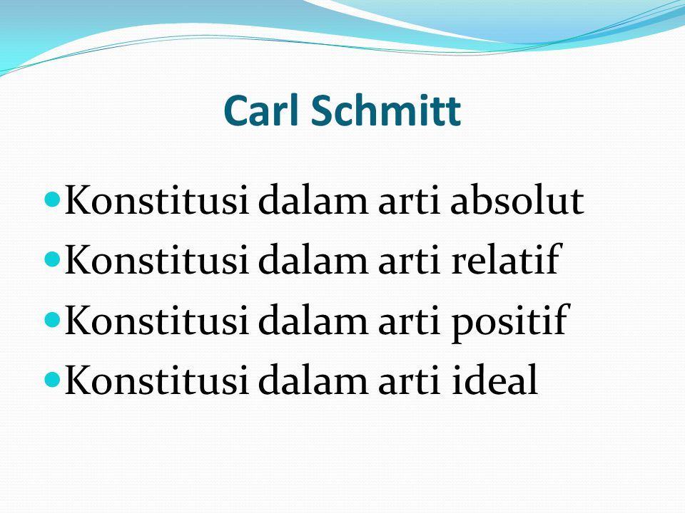 Carl Schmitt Konstitusi dalam arti absolut