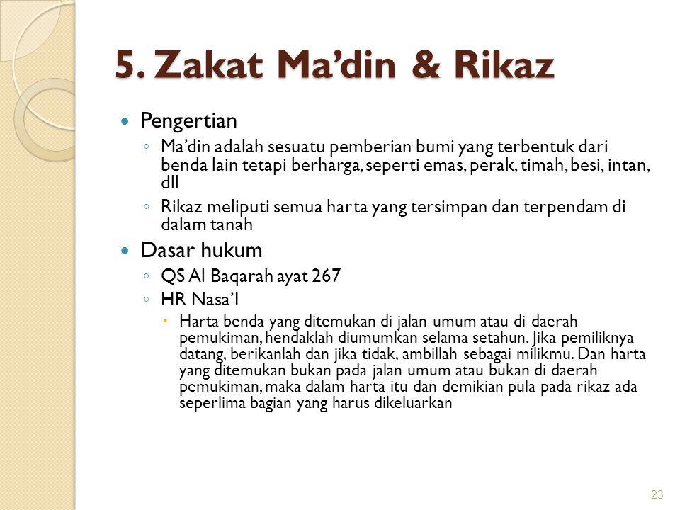 5. Zakat Ma'din & Rikaz Pengertian Dasar hukum