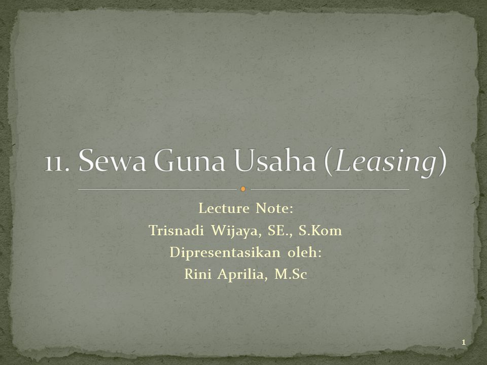 11. Sewa Guna Usaha (Leasing)