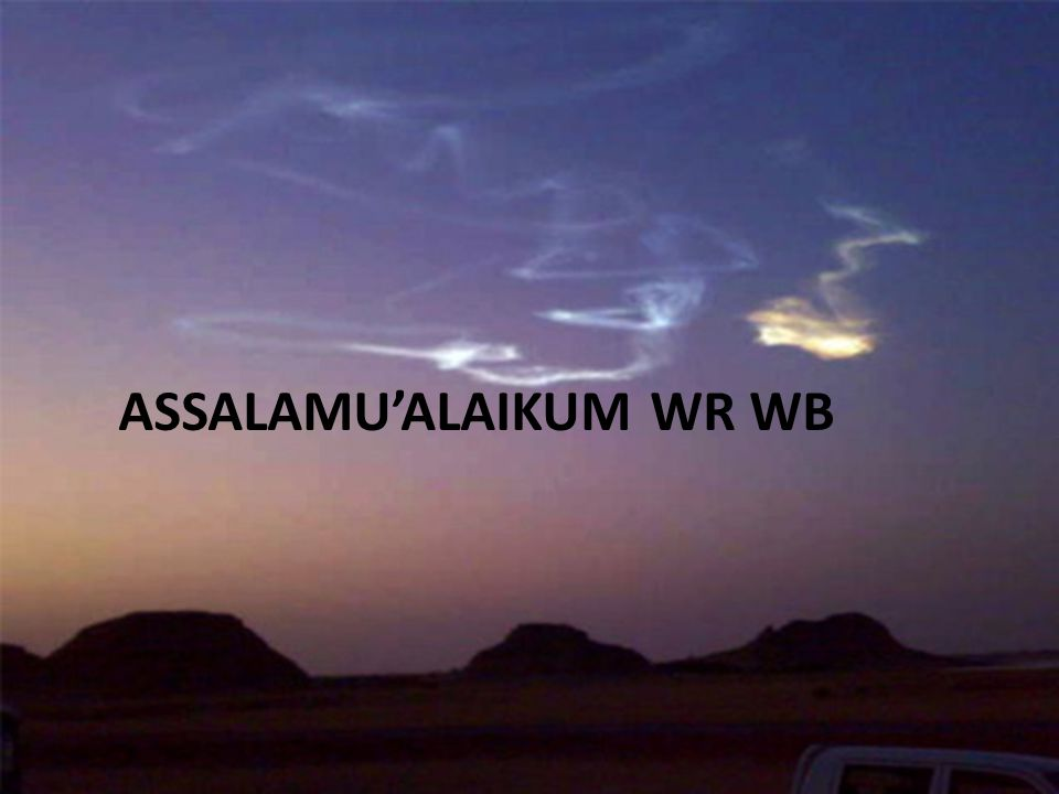ASSALAMU'ALAIKUM WR WB