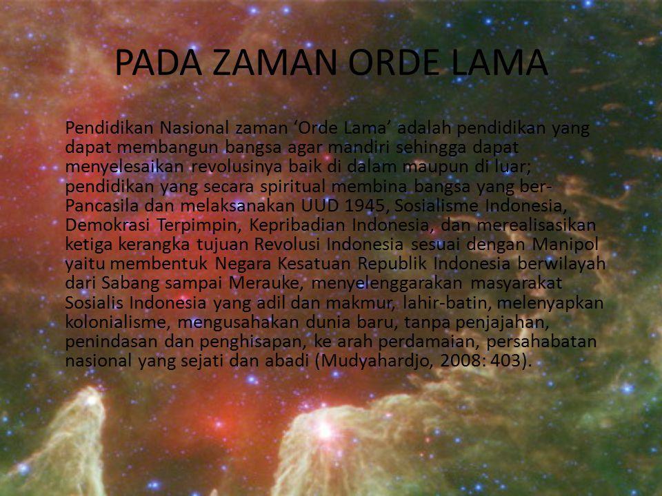 PADA ZAMAN ORDE LAMA