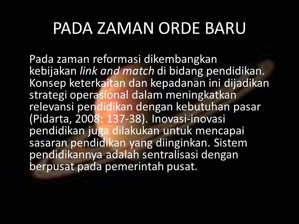 PADA ZAMAN ORDE BARU
