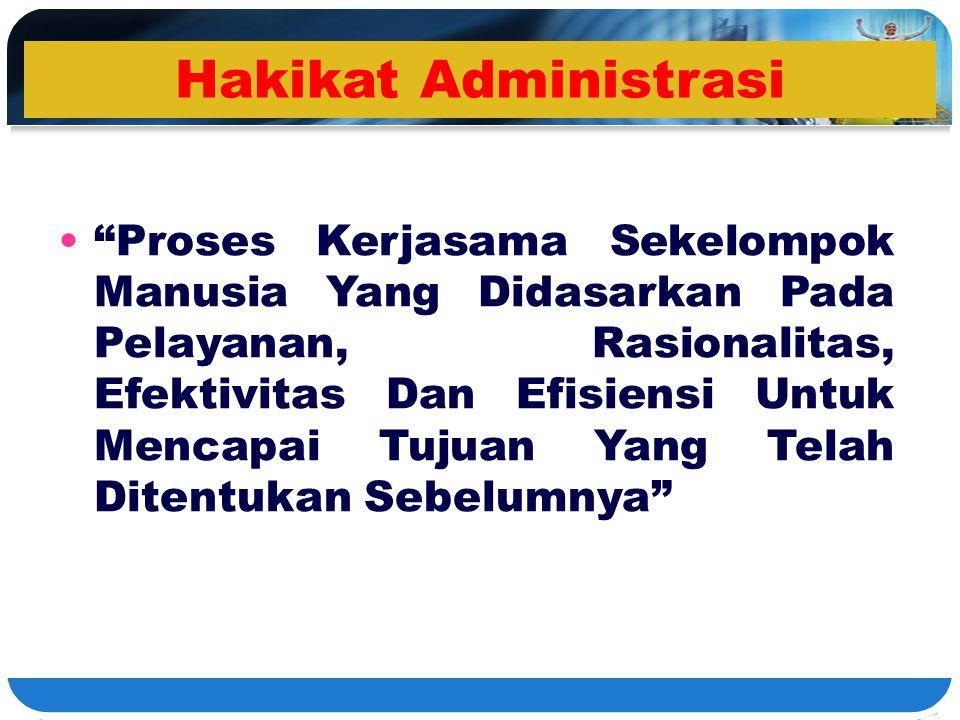 Hakikat Administrasi