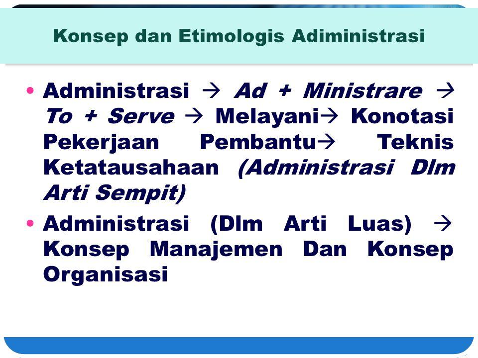 Konsep dan Etimologis Adiministrasi