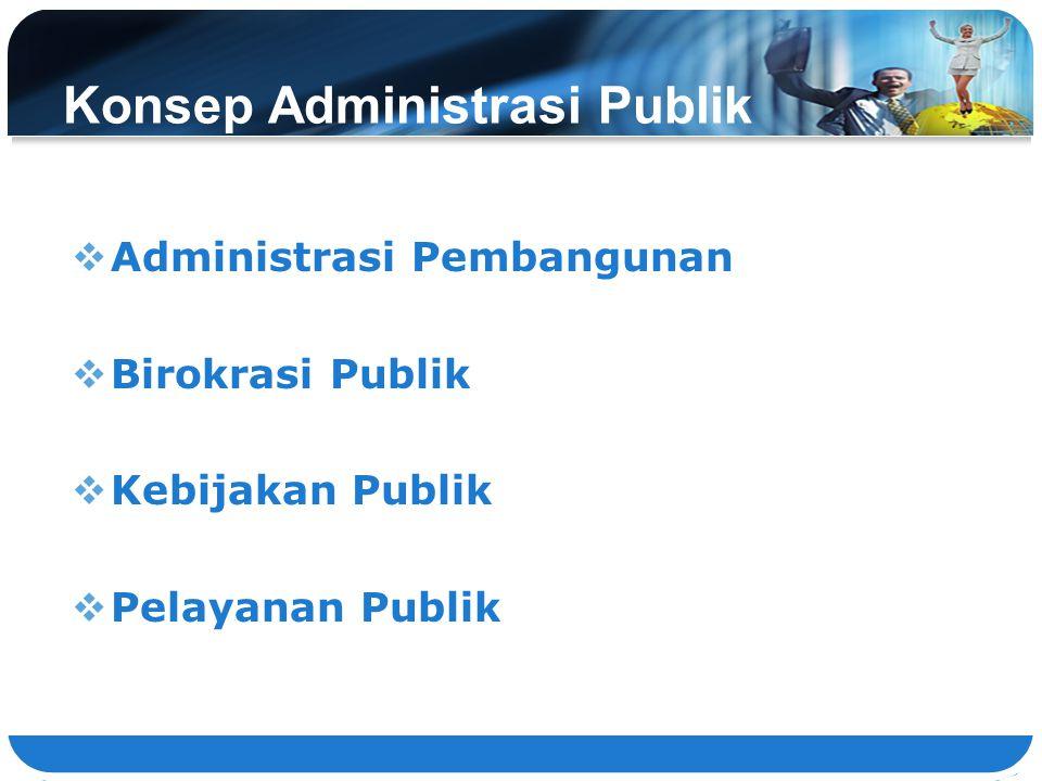 Konsep Administrasi Publik