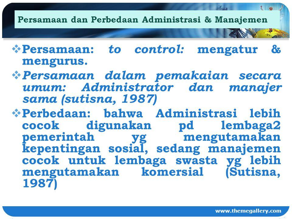 Persamaan dan Perbedaan Administrasi & Manajemen