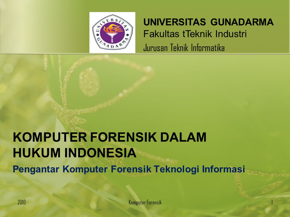 KOMPUTER FORENSIK DALAM HUKUM INDONESIA
